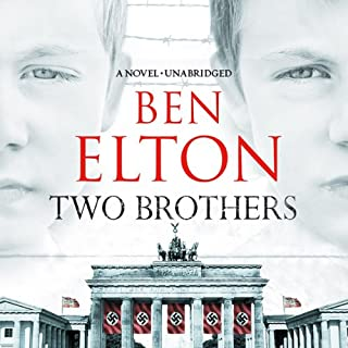 Two Brothers                   By:                                                                                                                                 Ben Elton                               Narrated by:                                                                                                                                 Jot Davies                      Length: 18 hrs and 27 mins     60 ratings     Overall 4.6