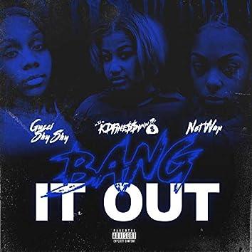 Bang It Out (feat. Net Wop & Big Gucci Shy)