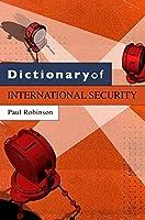 Dictionary of International Security (Dictionaries)