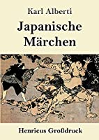 Japanische Maerchen (Grossdruck)