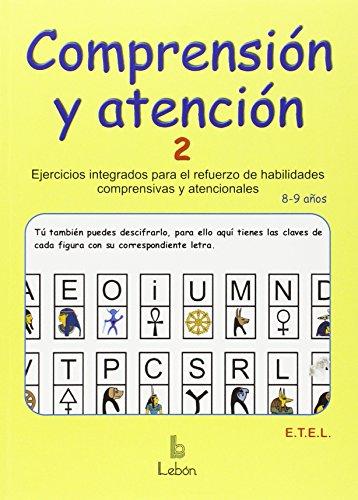 Comprensión y atención-2: Ejercicios integrados para refuerzo de habilidades comprensivas y atencionales