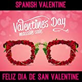 Spanish Valentine (Feliz Dia De San Valentin)