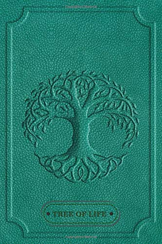 Tree Of Life: Notebook Journal, Norse Mythology, Blank Norse Mythology, Tree That Connects The Worlds - Lined Book Of Shadows, Empty Travel Journal, ... 120pages), Yggdrasil Norse Tree Of Life.