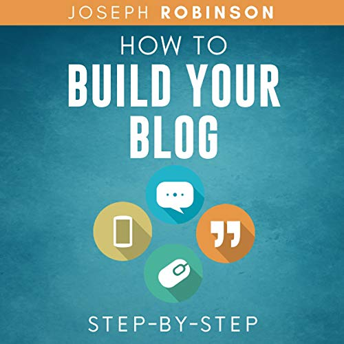 How to Build Your Blog Step-by-Step cover art