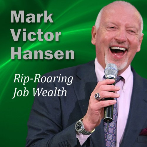 Rip-Roaring Job Wealth audiobook cover art