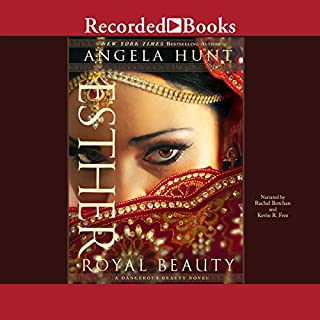 Esther     A Royal Beauty              By:                                                                                                                                 Angela Hunt                               Narrated by:                                                                                                                                 Rachel Botchan,                                                                                        Kevin R. Free                      Length: 10 hrs and 12 mins     3 ratings     Overall 5.0