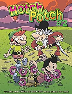 Hotchpotch 2: An Action Packed Comic Book Anthology For Children Of All Ages
