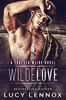 Wilde Love: A Forever Wilde Novel by [Lucy Lennox]