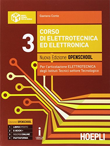 Corso di elettrotecnica ed elettronica. Ediz. openschool. Per gli Ist. tecnici industriali. Con e-book. Con espansione online (Vol. 3)