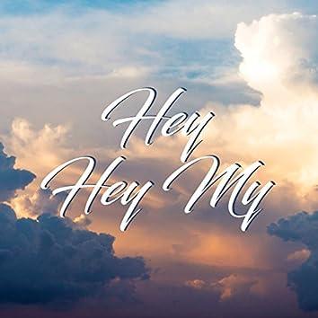 Hey Hey My