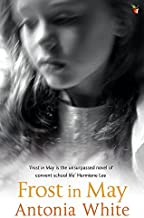 Frost In May (VMC) by Antonia White (3-Aug-2006) Paperback