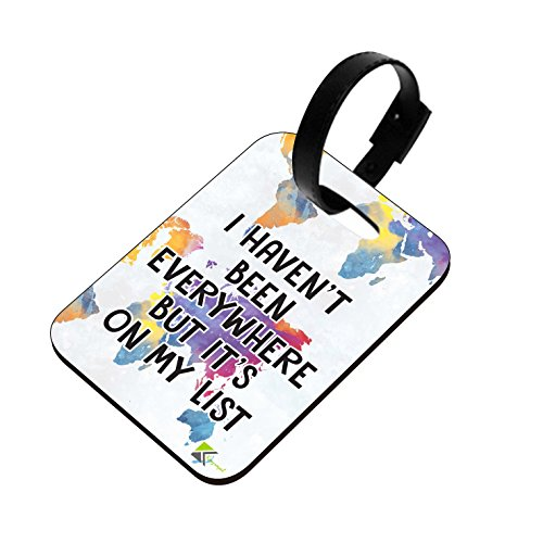 LT152 I HAVEN'T Been Everywhere BUT It's ON My List Novelty Funny Unique Designer Gift Glossy MDF Wooden Suitcase Luggage TAG