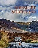 500 Meilen Schottland: Entlang wilder Küsten, einsamer Schlösser & leuchtender Himmelsbögen...