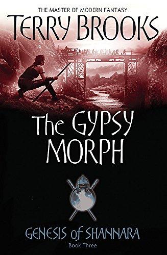 Download The Gypsy Morph: Genesis of Shannara Book Three 1841495786