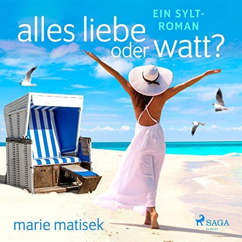 Page de couverture de Alles Liebe oder Watt?