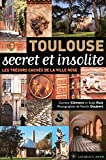 Toulouse secret et insolite