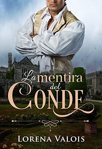 La Mentira del Conde de Lorena Valois