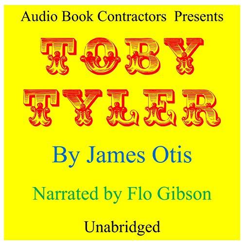 Toby Tyler Audiobook By James Otis cover art