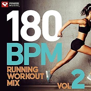 180 BPM Running Workout Mix Vol. 2 (60 Min Non-Stop Running Mix [180 BPM])
