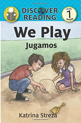 We Play/ Jugamos (Xist Kids Bilingual Spanish English)