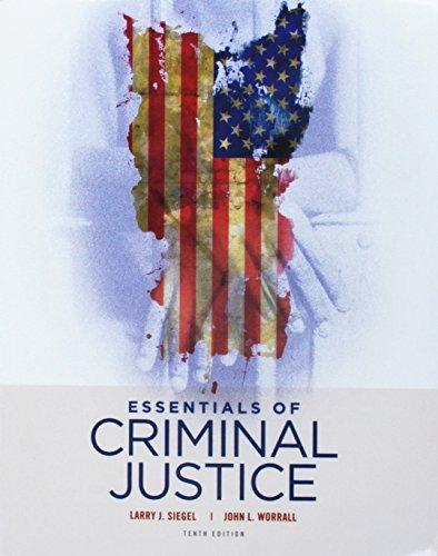 Bundle: Essentials of Criminal Justice, 10th + MindTap Criminal Justice, 1 term (6 months) Printed Access Card