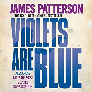 Violets Are Blue     Alex Cross, Book 7              By:                                                                                                                                 James Patterson                               Narrated by:                                                                                                                                 Paul Birchard                      Length: 8 hrs and 33 mins     58 ratings     Overall 4.2
