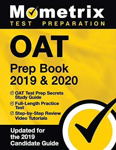OAT Prep Book 2019 & 2020: OAT Test Prep Secrets Study Guide, Full-Length...