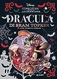 Dracula di Bram Topker e altre storie di terrore. Ediz. a colori