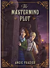 [ [ [ The MasterMind Plot[ THE MASTERMIND PLOT ] By Frazier, Angie ( Author )Mar-01-2012 Hardcover