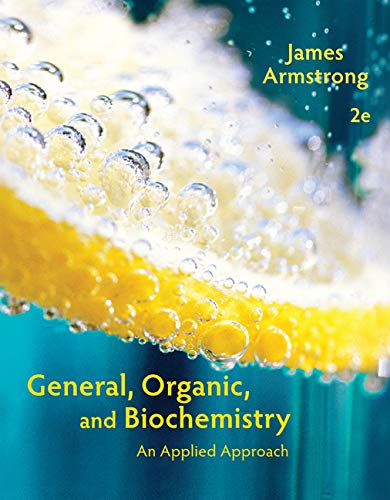 Download General, Organic, and Biochemistry: An Applied Approach