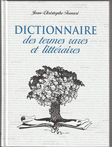 Dictionnaire des termes rares et littéraires PDF Books