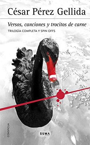 Trilogía «Versos, canciones y trocitos de carne»: Contiene Memento mori, Dies irae, Consummatum est y los Spin off