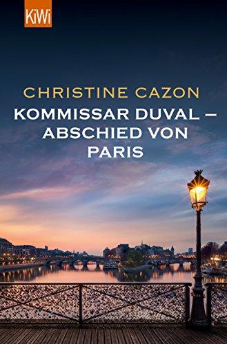 Kommissar Duval – Abschied von Paris (Kommissar Duval ermittelt 0)