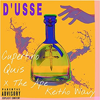 D'usse (feat. X the Ape, Quis & Keitho Wavy)