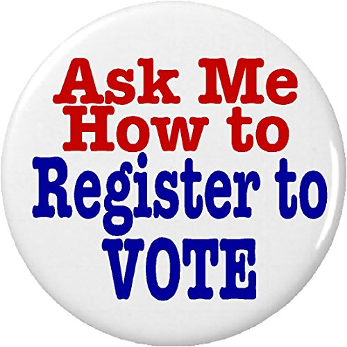 Ask Me How to Register to Vote 1.25' Pinback...