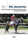 Ma doctrine - Une méthode françaised'instruction, angles et ryhtmes
