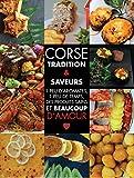 Corse, tradition et saveurs