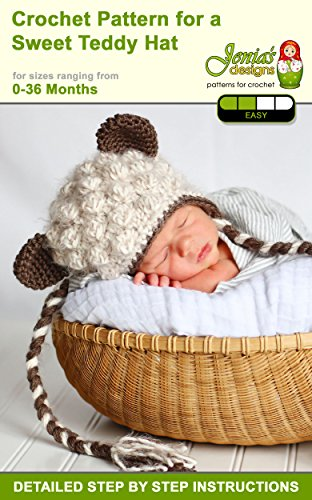 Crochet Pattern for a Sweet Teddy Hat (English Edition)