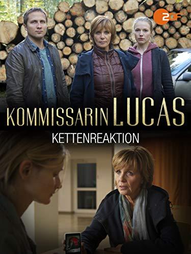 Kommissarin Lucas - Kettenreaktion