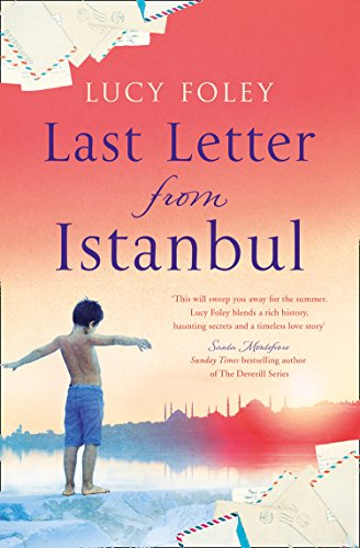 Last Letter from Istanbul: Escape with this epic holiday read of secrets and forbidden love (English Edition)