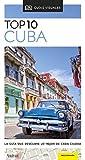 Guía Visual Top 10 Cuba: La guía que descubre lo mejor de cada ciudad (Guías Top10)