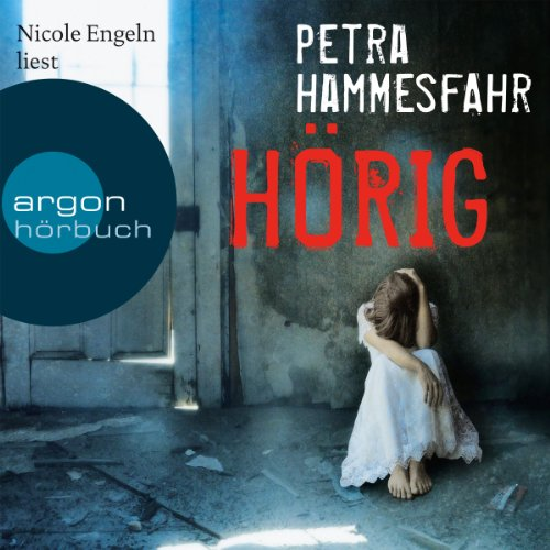 Hörig                   By:                                                                                                                                 Petra Hammesfahr                               Narrated by:                                                                                                                                 Nicole Engeln                      Length: 7 hrs and 46 mins     Not rated yet     Overall 0.0
