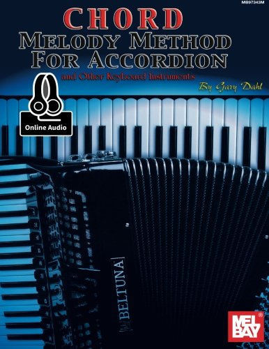 Chord Melody Method for Accordion: and Other Keyboard Instruments
