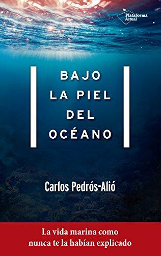 Bajo la piel del océano: La vida marina como nunca te la...