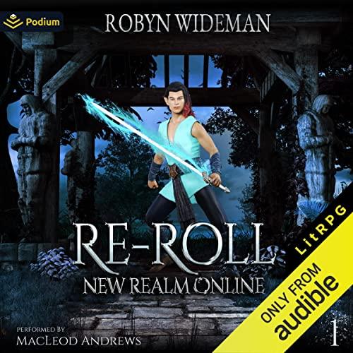 Re-Roll: A LitRPG Adventure Titelbild
