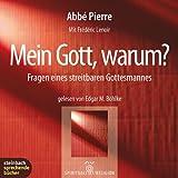 Mein Gott, warum?. Fragen eines streitbaren Gottesmannes. 1 CD