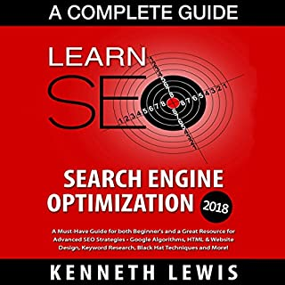 SEO 2018 Search Engine Optimization - A Complete Guide audiobook cover art