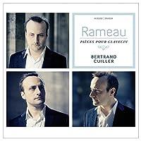 Rameau: Pieces pour clavecin Complete by Bertrand Cuiller