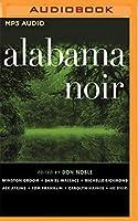 Alabama Noir (Akashic Noir)