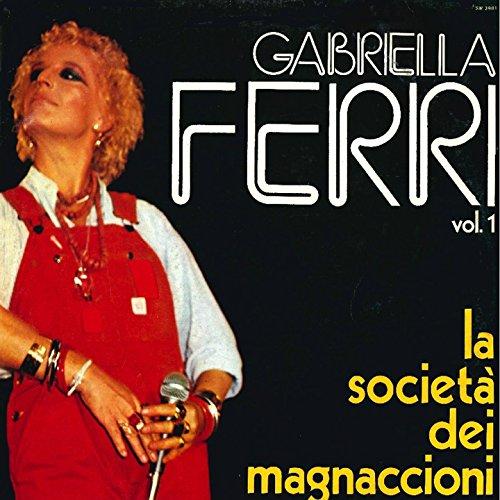 Gabriella Ferri Vol.1 - La società dei magnaccioni